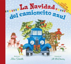 La Navidad del camioncito azul  Little Blue Truck s Christmas Spanish edition