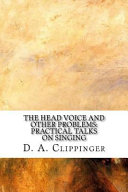 The Head Voice and Other Problems