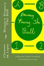 Bouncy Pouncy The Ball