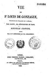 Vie de Louis de Gonzague, trad. de l'italien par Calpin