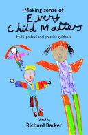 Making Sense of Every Child Matters