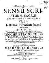 Collegium theologicum de sensu Sacrae Scripturae: inclusum sex disputationibus. Disp. theol. 1