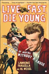 Live Fast Die Young Book PDF