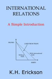 International Relations: A Simple Introduction