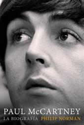 Paul McCartney: La biografía