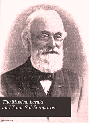 The Musical Herald and Tonic Sol fa Reporter PDF