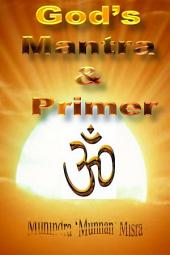 Primer & Mantra: Of Hindu Gods & Goddesses