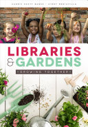 Libraries and Gardens