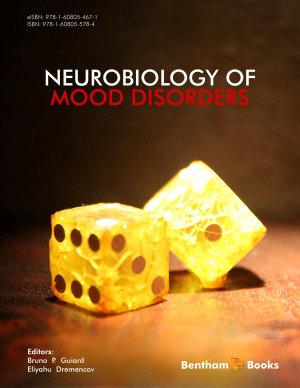 Neurobiology of Mood Disorders