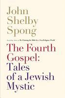 The Fourth Gospel  Tales of a Jewish Mystic PDF
