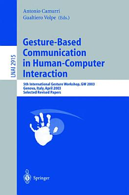 Gesture Based Communication in Human Computer Interaction PDF