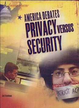 America Debates Privacy versus Security PDF