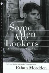 "Some Men Are Lookers: A Continuation of the ""Buddies"" Cycle"