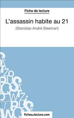 L assassin habite au 21 de Stanislas Andr   Steeman  Fiche de lecture  PDF