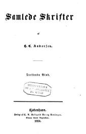 Samlede skrifter af H. C. Andersen: Bind 13–16
