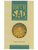Don t be Sad   Aaidh ibn Abdullah al Qarni