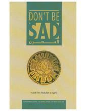 Don't be Sad - Aaidh ibn Abdullah al-Qarni