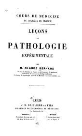 Leçons de pathologie expérimentale
