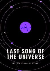 Last Song Of The Universe Book PDF
