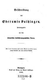 Beschreibung des Oberamts Vaihingen: Band 37