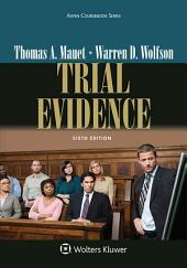 Trial Evidence: Edition 6