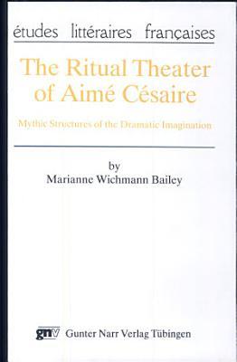 The Ritual Theater of Aim   C  saire