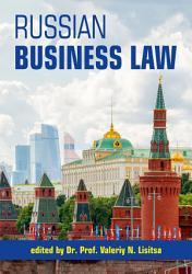 Lisitsa V  ed    Russian Business Law  Novosibirsk  2019   PDF