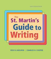 The St. Martin's Guide to Writing, Short Edition: Edition 11