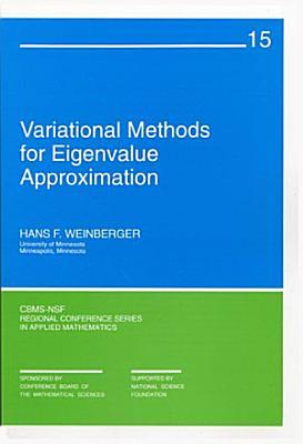 Variational Methods for Eigenvalue Approximation PDF