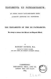 Testamenta 12. Patriarcharum: Ad Fidem Codicis Cantabrigiensis Edita Accedunt Lectiones Cod. Oxoniensis