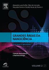 Grandes áreas da nanociência e suas aplicações: Volume 2