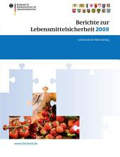 Berichte zur Lebensmittelsicherheit 2009: Lebensmittel-Monitoring