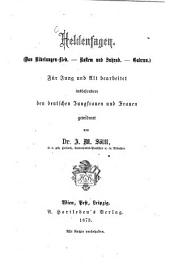Heldensagen: das Nibelungen-Lied, Rostem und Suhrab, Gudrun : für Jung und Alt