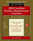 AWS Certified SysOps Administrator Associate All in One Exam Guide  Exam SOA C01