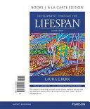 Development Through the Lifespan   Books a la Carte Edition
