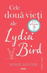 Cele dou   vie  i ale Lydiei Bird   Editura Nemira PDF