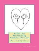 Entlebucher Mountain Dog Valentine s Day Cards