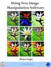 PhotoActive: Using Free Image Manipulation Software