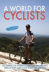 A WORLD FOR CYCLISTS: Edition 1