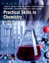 Practical Skills in Chemistry: Edition 3