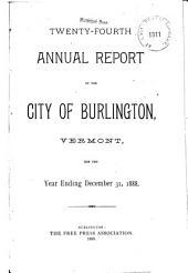 Annual Report of the City of Burlington: Volume 24