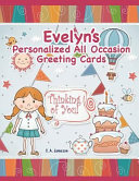 Evelyn's Personalized All Occasion Greeting Cards