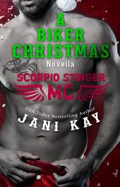 A Biker Christmas Novella (Scorpio Stinger MC)