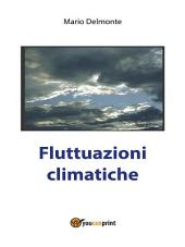 Fluttuazioni Climatiche