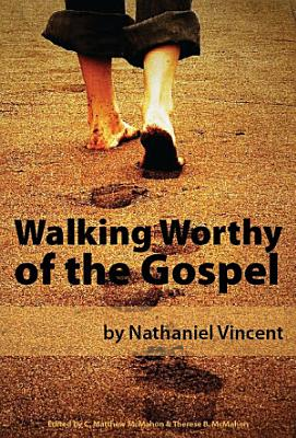 Walking Worthy of the Gospel