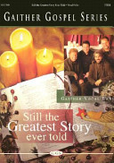 It s Still the Greatest Story Ever Told PDF