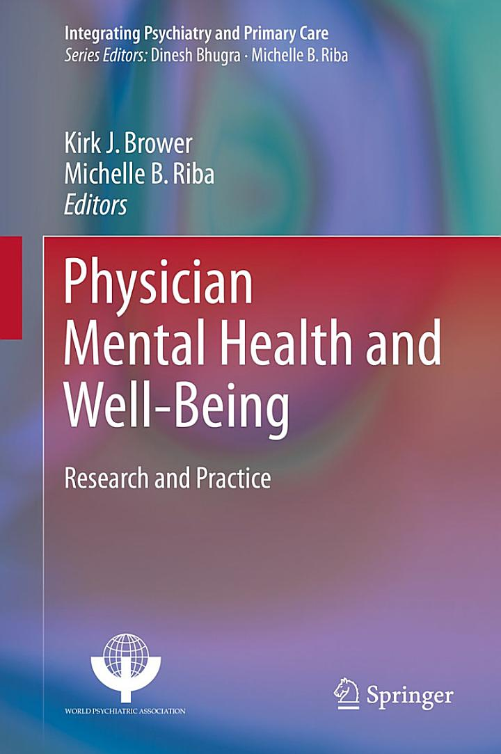 Physician Mental Health and Well-Being