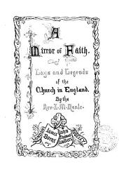A Mirror of Faith: Lays and Legends of the Church in England