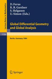 Global Differential Geometry and Global Analysis 1984: Proceedings of a Conference Held in Berlin, June 10-14, 1984