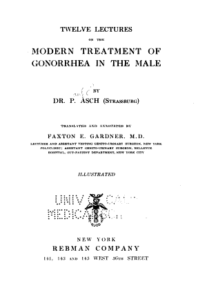 Twelve Lectures on the Modern Treatment of Gonorrhea in the Male PDF